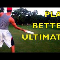 Play better Ultimate Frisbee